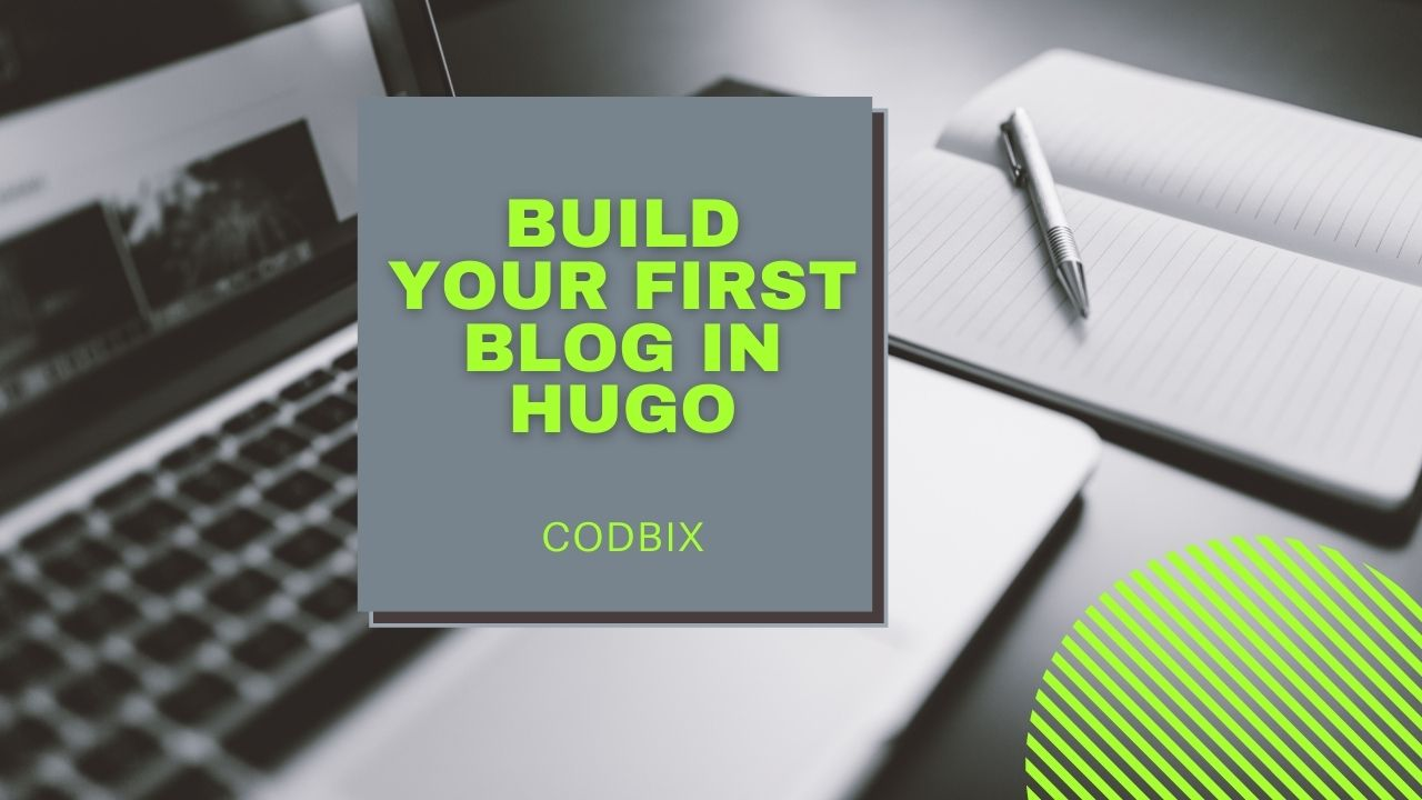 Build Your First Blog in Hugo